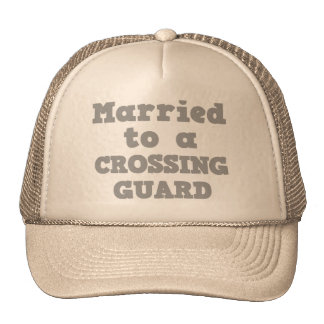 MARRIED TO A CROSSING GUARD CAP