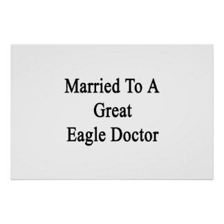 Married To A Great Eagle Doctor Poster