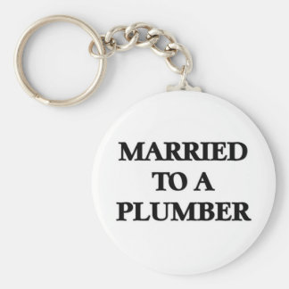 Married to a plumber key ring
