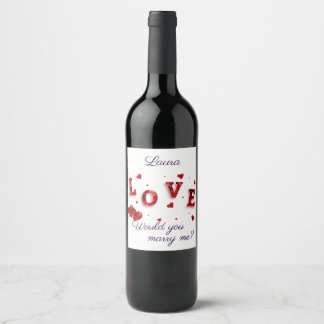 Marry Me Proposal With Red Hearts And LOVE Wine Label