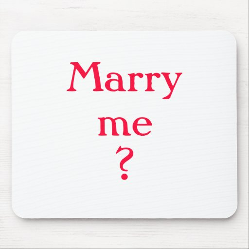 """""""Marry me?"""" Surprise Proposal Mousepad"""