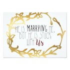 Marrying Me But Stuck With Us | Bridesmaid Card