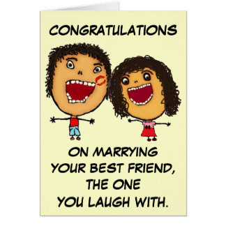 Marrying Your Best Friend Congratulations Greeting Card
