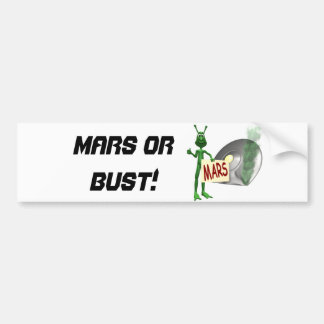 Mars or Bust! Bumper Sticker