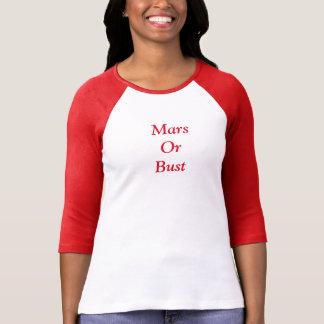 Mars Or Bust T-Shirt