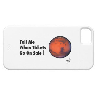"MARS --""Tickets On Sale"" -- iPhone 5 Case"
