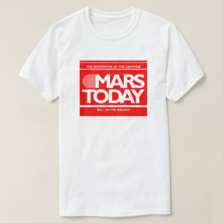 Mars Today Newspaper Funny SciFi Graphic T-Shirt