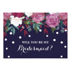 Marsala Floral on Navy Will You Be My Bridesmaid Card