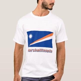 Marshallinseln Flagge mit Namen T-Shirt