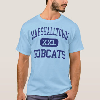 Marshalltown - Bobcats - High - Marshalltown Iowa T-Shirt