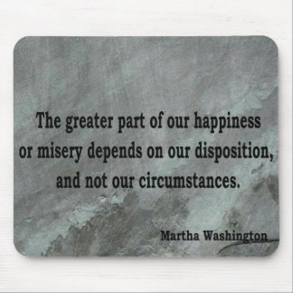 Martha Washington Quote Mouse Pad
