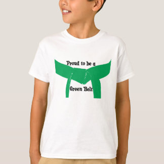 Martial Arts Proud to be a Green Belt T-Shirt