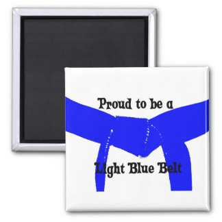 Martial Arts Proud to be a Light Blue Belt Magnet