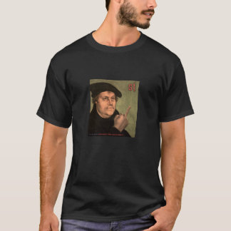 "Martin Luther ""stinking finger "" T-Shirt"