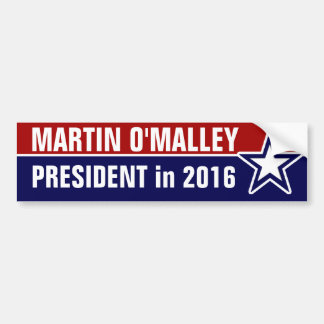 Martin O'Malley in 2016 Bumper Sticker
