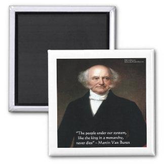 """Martin Van Buren """"Americans Live"""" Wisdom Gifts Fridge Magnet"""