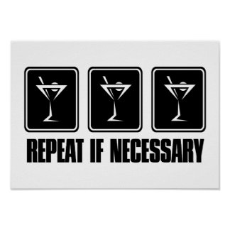 Martini Drink Signs - Repeat if Necessary