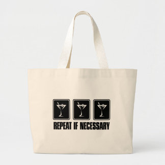 Martini Drink Signs - Repeat if Necessary Jumbo Tote Bag
