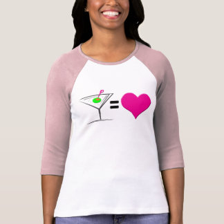 Martini = Love T-Shirt