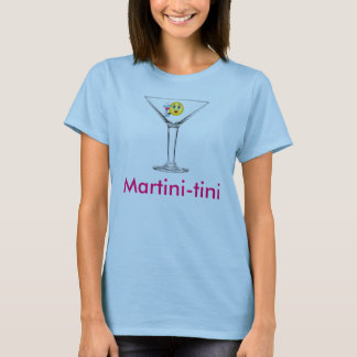 Martini-tini T-Shirt