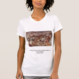 Martyrdom Of St. Andrew T-shirt