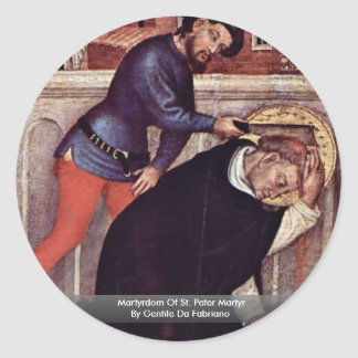 Martyrdom Of St. Peter Martyr Stickers