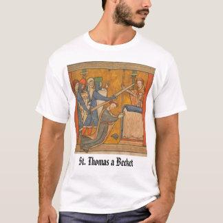 Martyrdom of St. Thomas a Becket, St. Thomas a ... T-Shirt