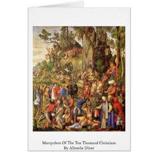 Martyrdom Of The Ten Thousand Christians Cards