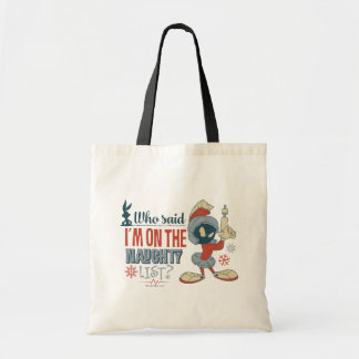 MARVIN THE MARTIAN™- I'm On The Naughty List? Tote Bag