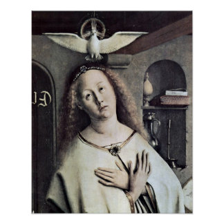 Mary and Holy Spirit (Dove) by Jan van Eyck Poster