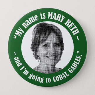 Mary Beth for President Button