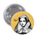 Mary Queen of Scots Aye Badge