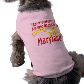 Maryland - God Loves Me Sleeveless Dog Shirt