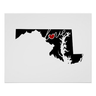 Maryland Love!  Gifts for MD Lovers Poster