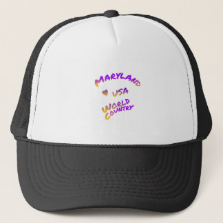 Maryland usa world country, colorful text art trucker hat
