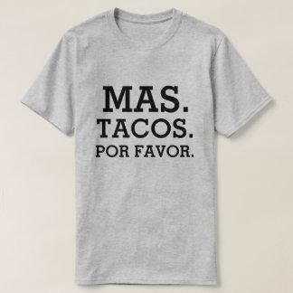 Mas Tacos Por Favor funny men's shirt