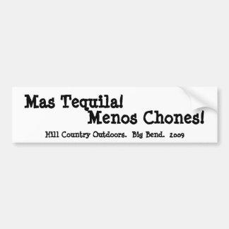 Mas Tequila Menos Chones Bumper Sticker