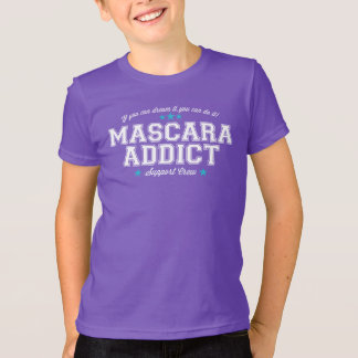 Mascara Addict Support Crew T-Shirt