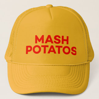 MASH POTATOS funny slogan trucker hat