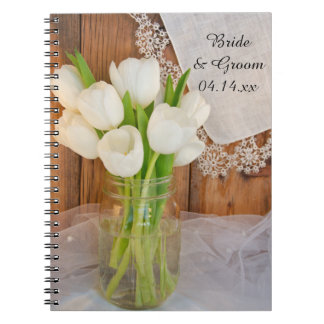 Mason Jar and White Tulips Country Barn Wedding Notebook
