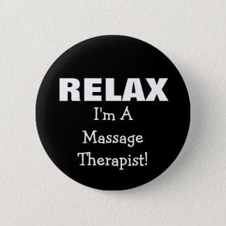 Massage Relax (customizable) 6 Cm Round Badge