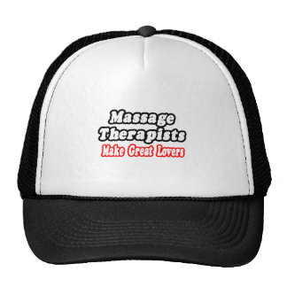 Massage Therapists Make Great Lovers Trucker Hat