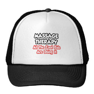 Massage Therapy...All The Cool Kids Trucker Hat