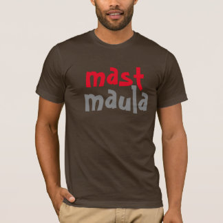 mast maula desi free spirit fun indian design T-Shirt