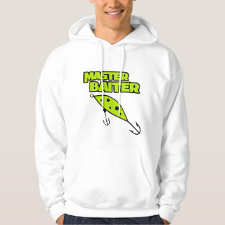 Master Baiter Fishes By Himself Hoodie