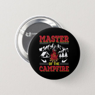 Master Of The Campfire Funny Camping Shirt 6 Cm Round Badge