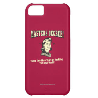 Masters Degree: Avoiding the Real World iPhone 5C Case