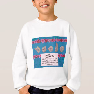 Master's Hand Collection Jesus Name Above All Sweatshirt