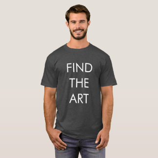 MAT - Find The Art T-Shirt