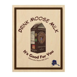 Matanuska Moose Milk Wood Print